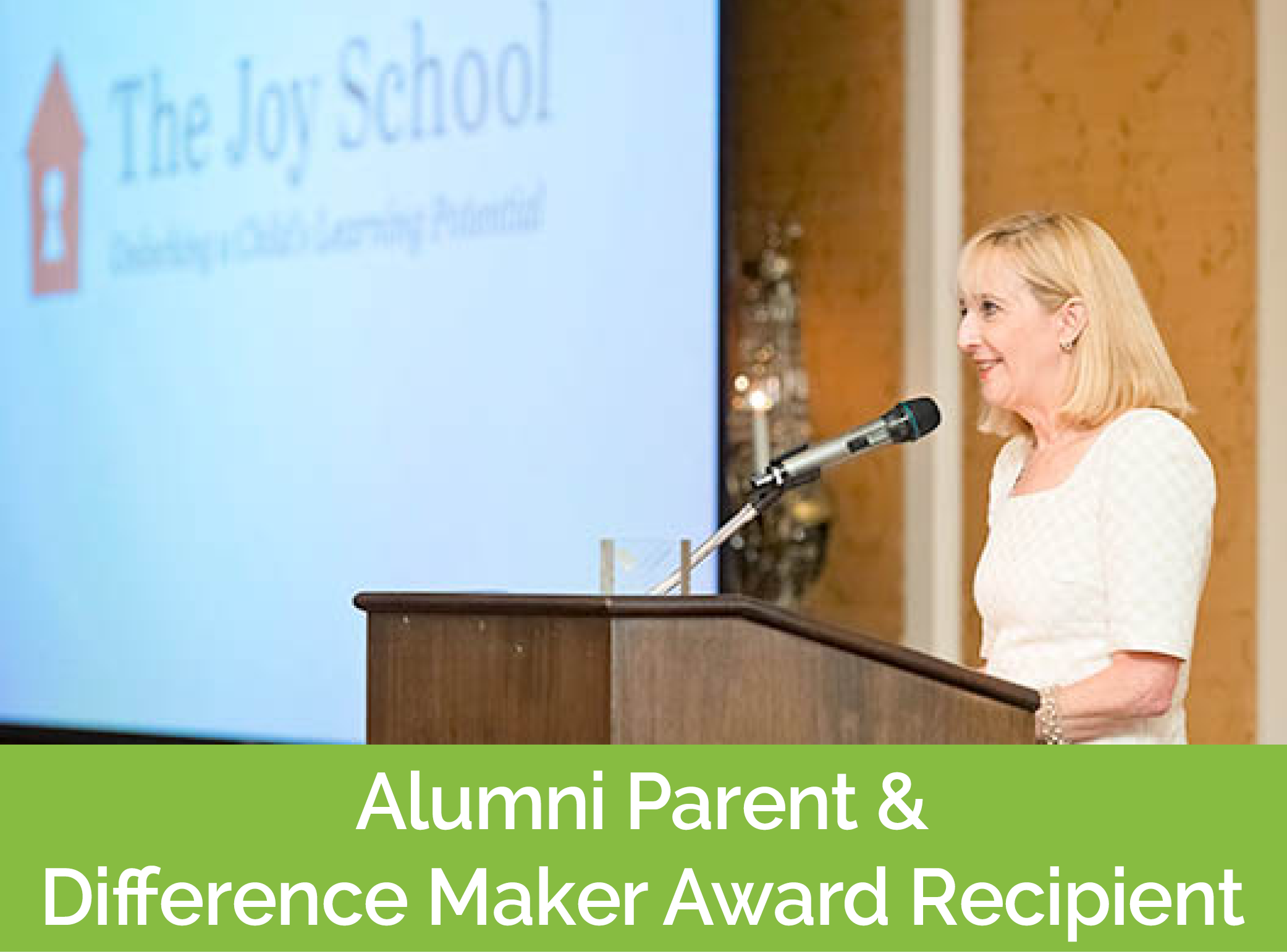 Alumni Parent & Difference Maker Award Recipient
